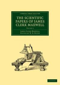 The Scientific Papers of James Clerk Maxwell