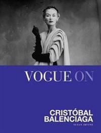 Vogue On: Cristobal Balenciaga