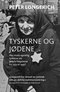 Tyskerne og jødene - Peter Longerich pdf epub