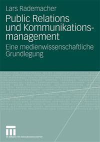 Public Relations Und Kommunikationsmanagement