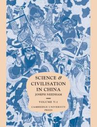 Science and Civilisation in China Chemistry and Chemical Technology: Volume 5