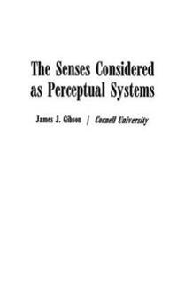 Senses Considered As Perceptual Systems