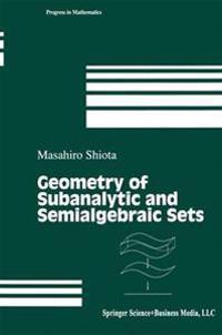 Geometry of Subanalytic and Semialgebraic Sets