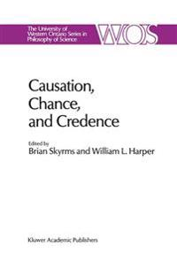 Causation, Chance and Credence