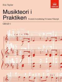 Musikteori I Praktiken Grad 1