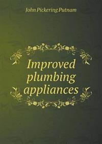 Improved Plumbing Appliances