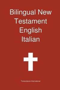 Bilingual New Testament English Italian