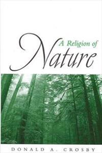 A Religion of Nature