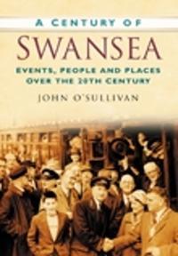 A Century of Swansea