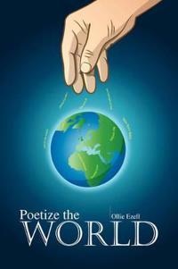 Poetize the World