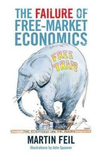 The Failure of Free-Market Economics
