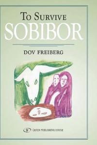 To Survive Sobibor