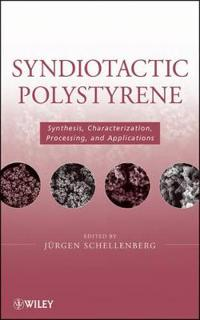 Syndiotactic Polystyrene: Synthesis, Characterization, Processing, and Appl
