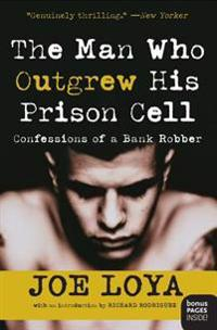 The Man Who Outgrew His Prison Cell