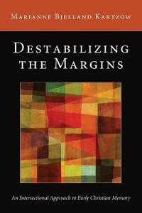 Destabilizing the Margins