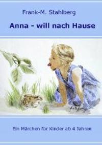 Anna - will nach Hause