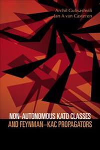 Non-autonomous Kato Classes And Feynman-kac Propagators