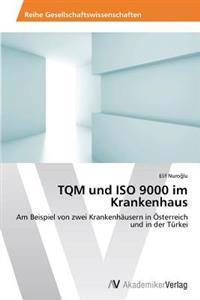 TQM Und ISO 9000 Im Krankenhaus