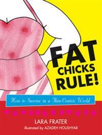 Fat Chicks Rule!