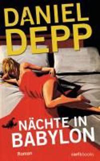 Depp, D: Nächte in Babylon