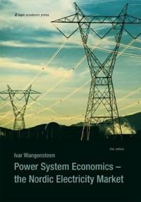 Power System Economics: The Nordic Electricity Market (Second Edition)