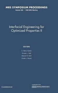 Interfacial Engineering for Optimized Properties II