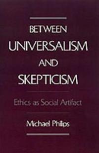 Between Universalism and Skepticism