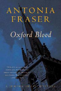 Oxford Blood: A Jemima Shore Mystery