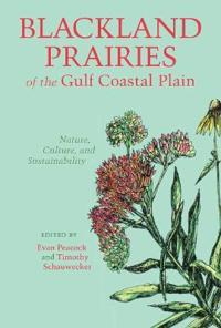 Blackland Prairies of the Gulf Coastal Plain