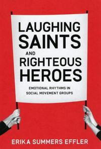 Laughing Saints and Righteous Heroes