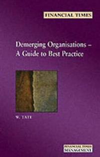 Demerging Organisations: A guide to best practice