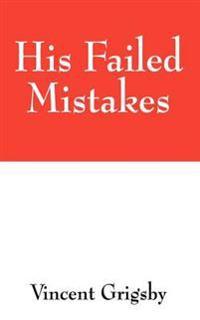His Failed Mistakes