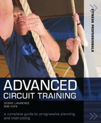 Advanced circuit training - a complete guide to progressive planning and in