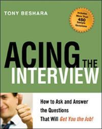 Acing the interview tony beshara