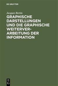 Graphische Darstellungen Und Die Graphische Weiterverarbeitung Der Information
