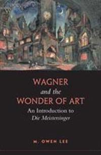 Wagner and the Wonder of Art