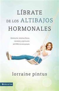 Librate de los altibajos hormonales / Jump Off the Hormone Swing