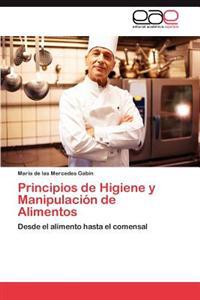Principios de Higiene y Manipulacion de Alimentos