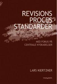 Revisionsprocesstandarder - med fokus på centrale nyskabelser