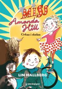 Cirkus i skolan : Miss Amanda Hill