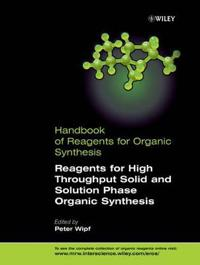 Handbook of Reagents for Organic Synthesis, Reagents for High-Throughput So