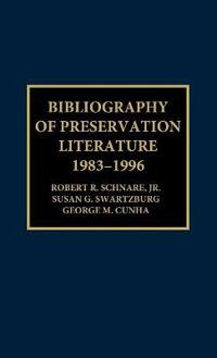 Bibliography of Preservation Literature, 1983-1996