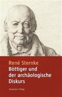 Bottiger Und Der Archaologische Diskurs