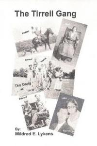 The Tirrell Gang