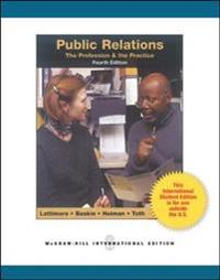 Public Relations:  The Profession and the Practice (Int'l Ed)