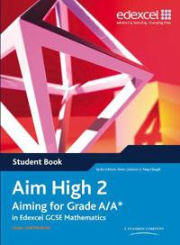 Aim high 2 student book - aiming for grade a/a* in edexcel gcse mathematics