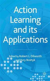 Action Learning and Its Applications