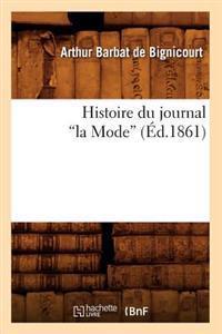 Histoire Du Journal La Mode (A0/00d.1861)