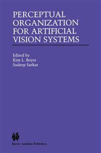 Perceptual Organization for Artificial Vision Systems