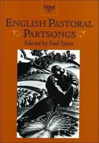 English Pastoral Partsongs
